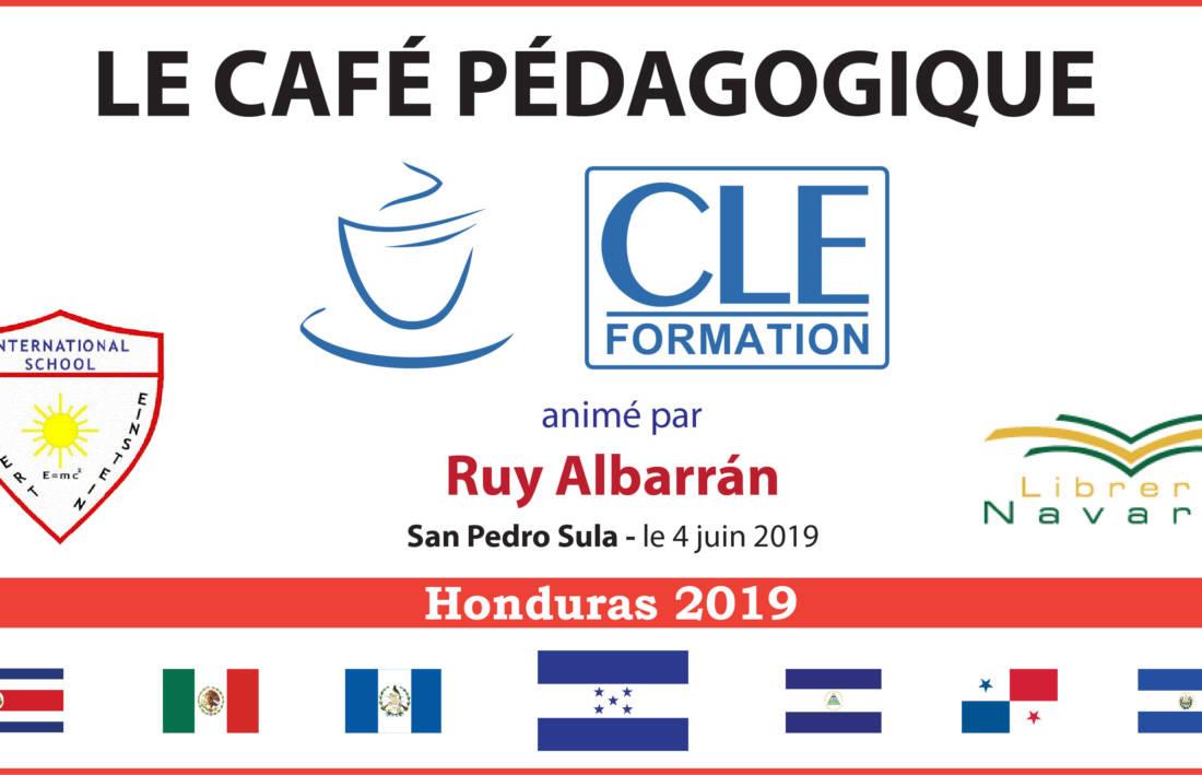 Café Pédagogique CLE Formation 2019 – San Pedro Sula, Honduras