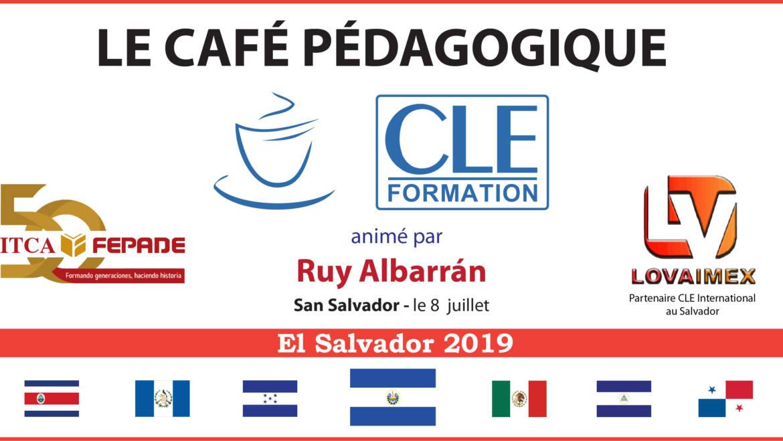 Café Pédagogique CLE Formation 2019  – San Salvador, El Salvador