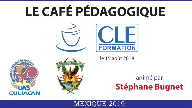 Café Pédagogique CLE Formation 2019 – Culiacán, Sinaloa