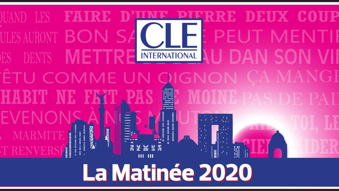 La Matinée CLE International 2020